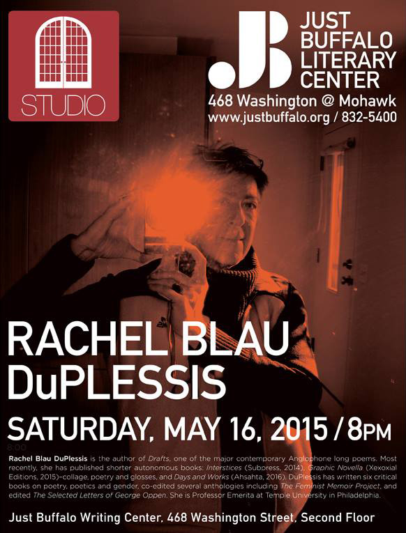 Rachel Blau DuPlessis - STUDIO - May 16, 2015 - Just Buffalo Literary Center - Buffalo, NY