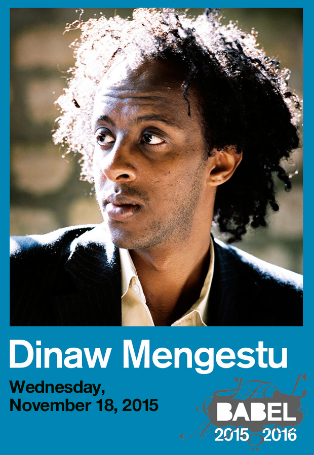 Dinaw Mengestu - BABEL - Just Buffalo Literary Center
