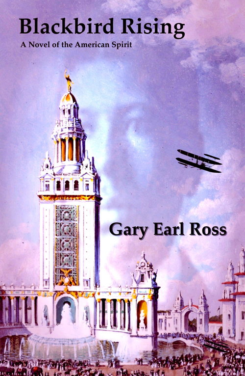 Gary Earl Ross - Blackbird Rising - Just Buffalo Literary Center