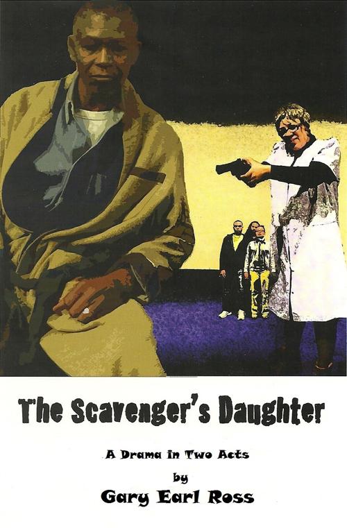Gary Earl Ross - The Scavenger's Daugher - Just Buffalo Literary Center