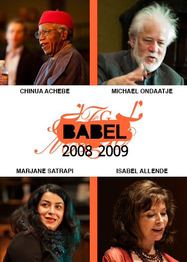 BABEL Buffalo - 2008-2009 Season - Chinua Achebe, Michael Ondaatje, Marjane Satrapi, Isabel Allende - Just Buffalo Literary Center, Buffalo, NY
