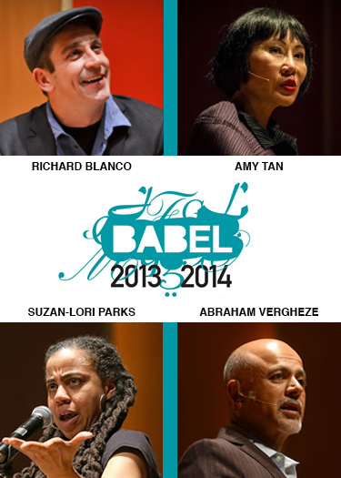 BABEL Buffalo - 2013-2014 Season - Richard Blanco, Amy Tan, Suzan-Lori Parks, Abraham Vergheze - Just Buffalo Literary Center, Buffalo, NY