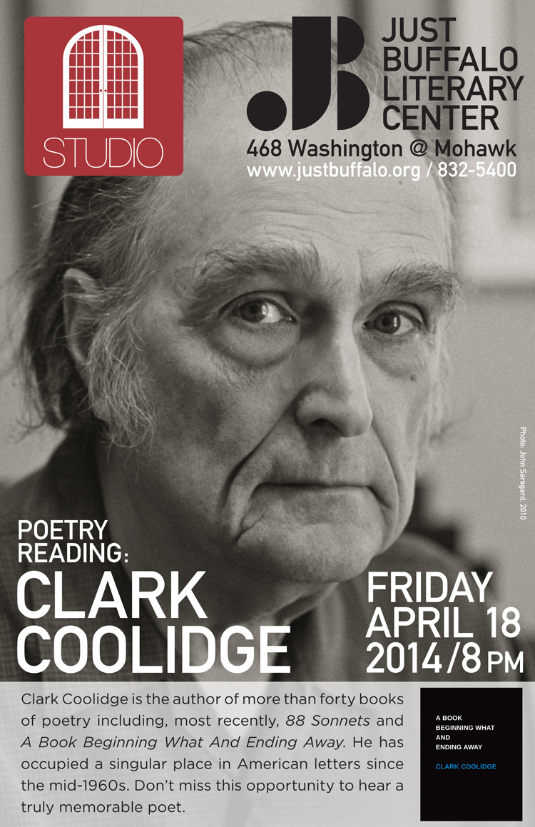 Clark Coolidge - STUDIO - Just Buffalo Literary Center