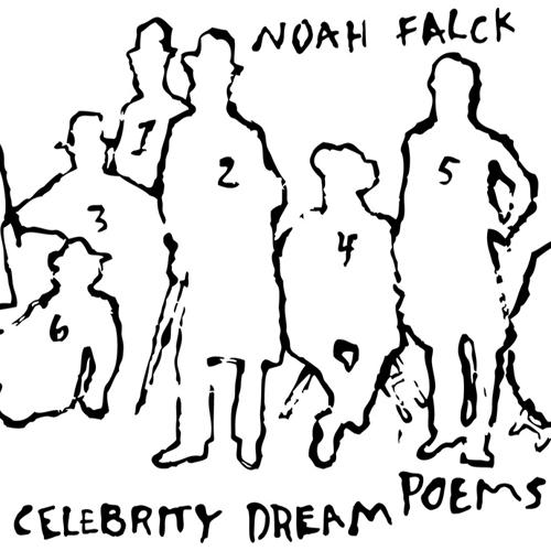 Noah Falck - Celebrity Dream Poems - Just Buffalo Literary Center