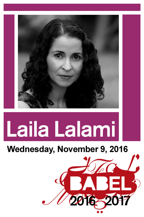 BABEL - Laila Lalami - November 9, 2016 - Just Buffalo Literary Center