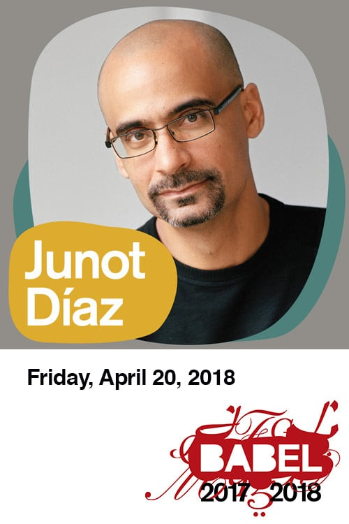 Junot Diaz - BABEL - Just Buffalo Literary Center - Buffalo, NY