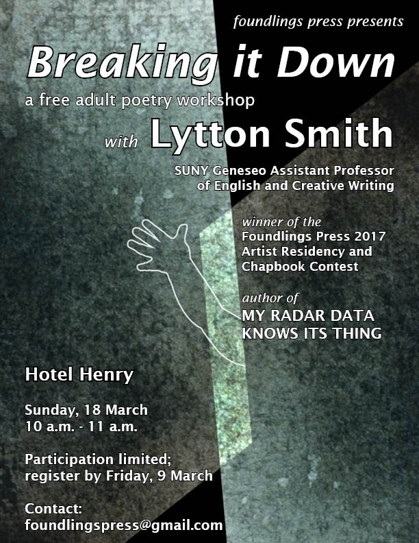 Breaking It Down: A Free Adult Poetry Workshop with Lytton Smith