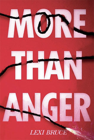 More Than Anger Lexi Bruce