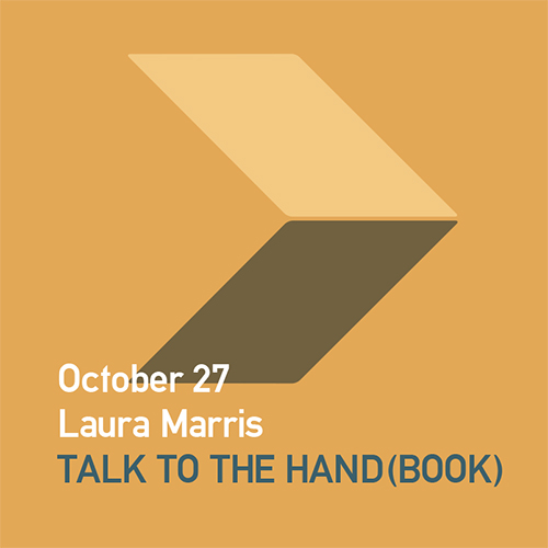 Laura Marris - Talk to the Hand(book)