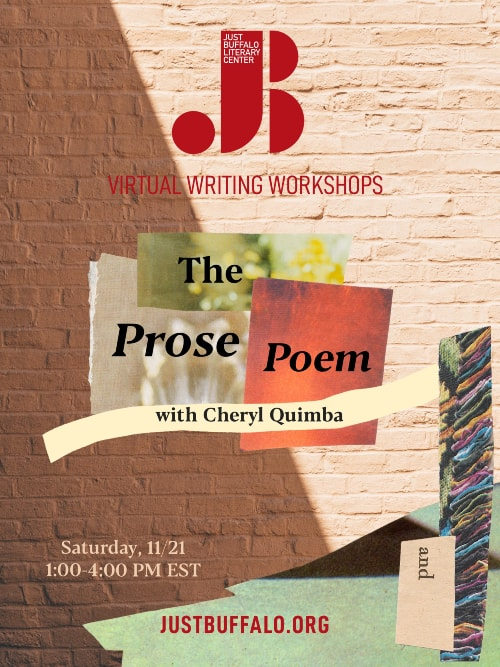 Fall 2020 Adult Writing Workshop Cheryl Quimba The Prose Poem Just Buffalo Literary Center Buffalo NY