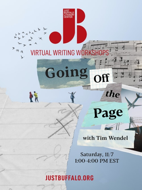 Fall 2020 Adult Writing Workshop Tim Wendel Going Off The Page Just Buffalo Literary Center Buffalo NY