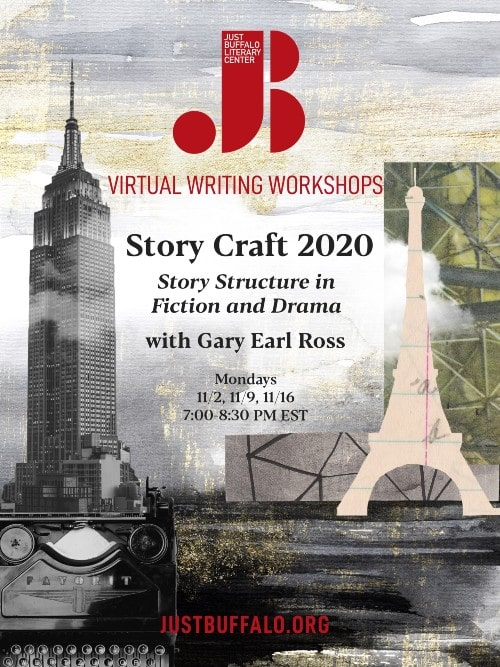 Fall 2020 Adult Writing Workshop Gary Earl Ross Story Craft 2020 Just Buffalo Literary Center Buffalo NY