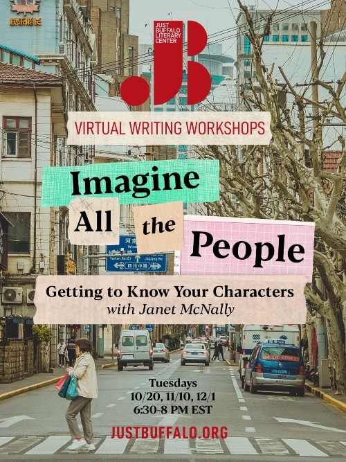 Fall 2020 Adult Writing Workshop - Janet McNally - Imagine All The People - Just Buffalo Literary Center - Buffalo NY