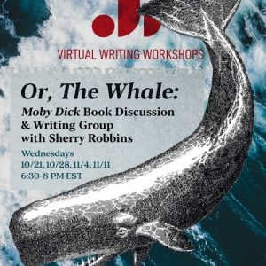 Or The Whale - Book Discussion - Writing Group - Sherry Robbins - Just Buffalo Literary Center - Buffalo NY