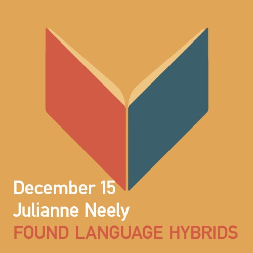 Found Language Hybrids - Fall 2020 Youth Writing Workshops - Just Buffalo - Buffalo NY