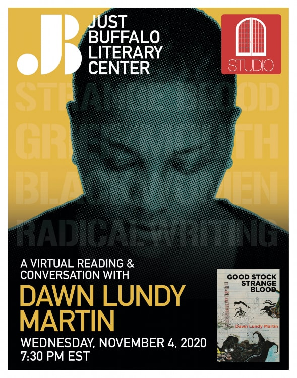 STUDIO - Dawn Lundy Martin - 2020 - Just Buffalo Literary Center - Buffalo NY