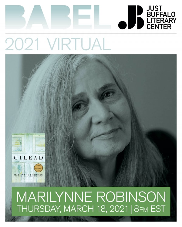 Virtual BABEL - Marilynne Robinson - 2021 - Just Buffalo Literary Center - Buffalo NY