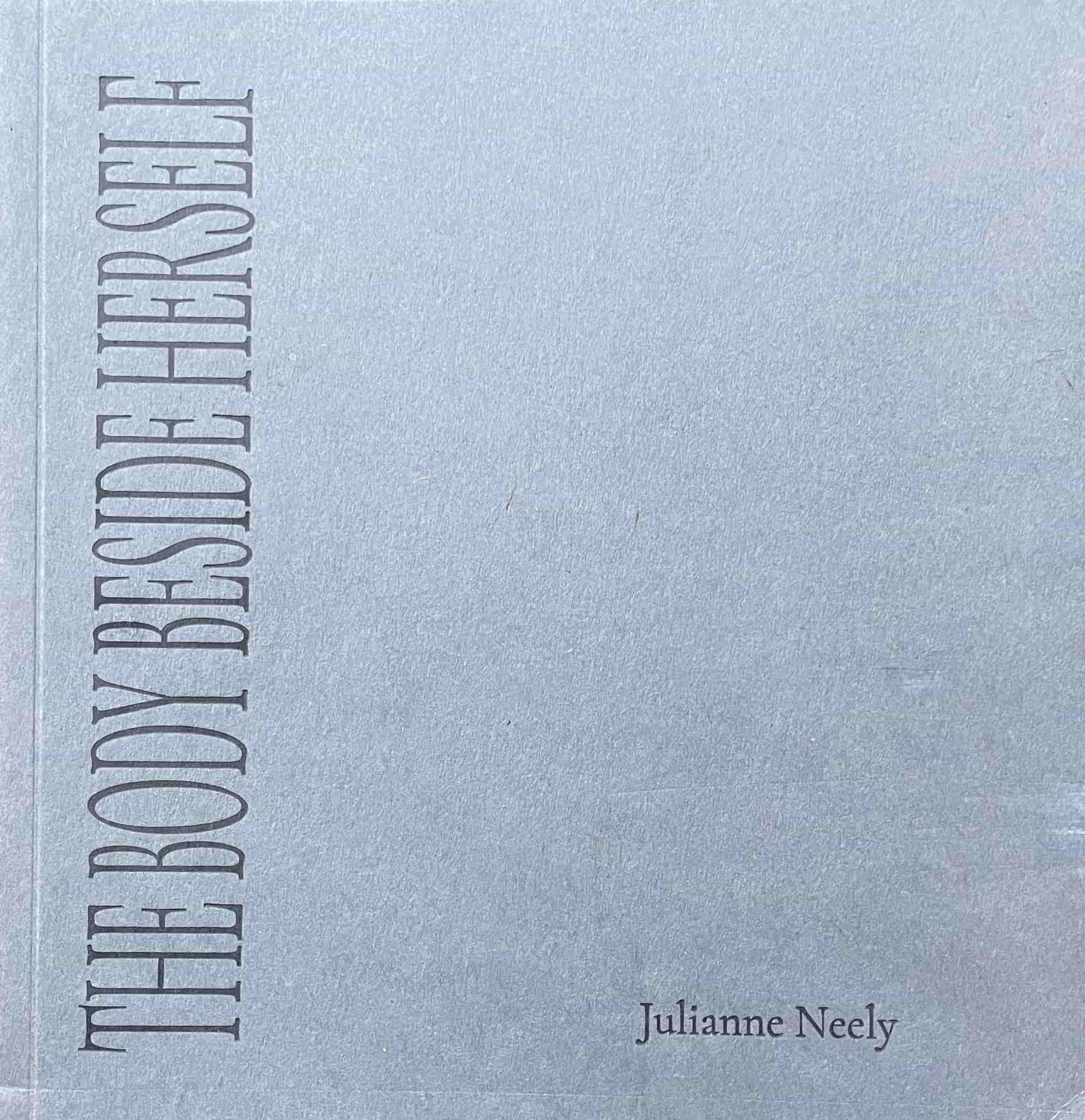 The Body Beside Herself-Julianne Neely-min