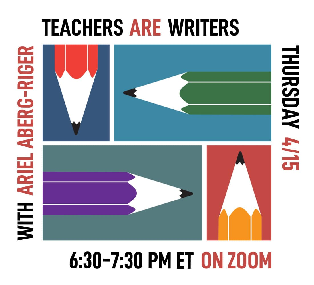 Teachers ARE Writers - April 2021