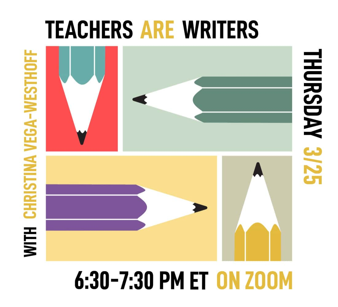 Teachers Are Writers - March 2021