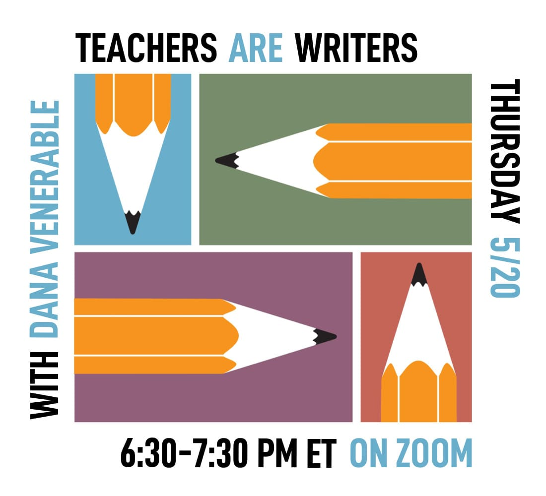 Teachers Are Writers - May 2021