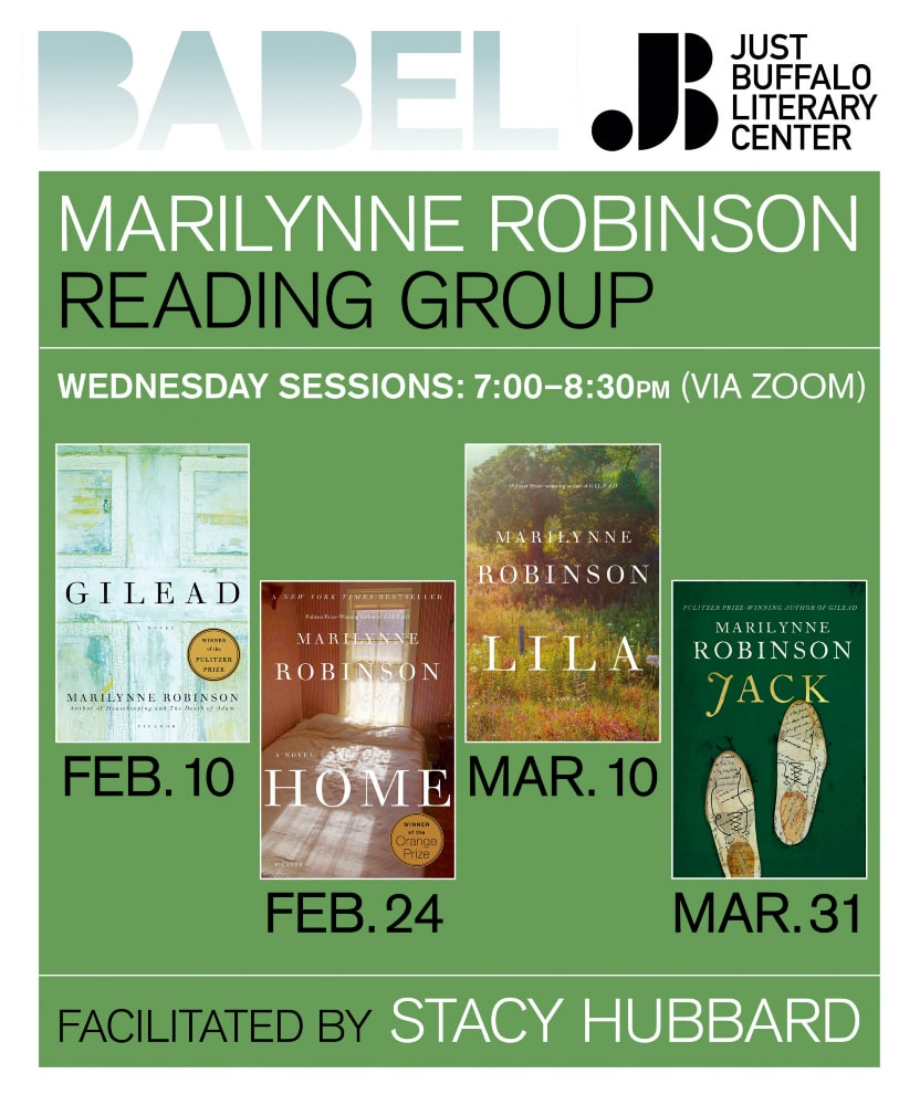 BABEL Reading Group - Marilynne Robinson - 2021 - Just Buffalo Literary Center