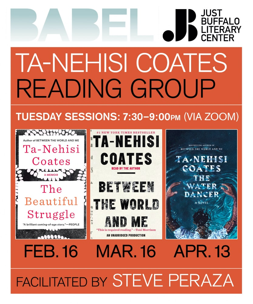 BABEL Reading Group - Ta-Nehisi Coates - 2021 - Just Buffalo Literary Center