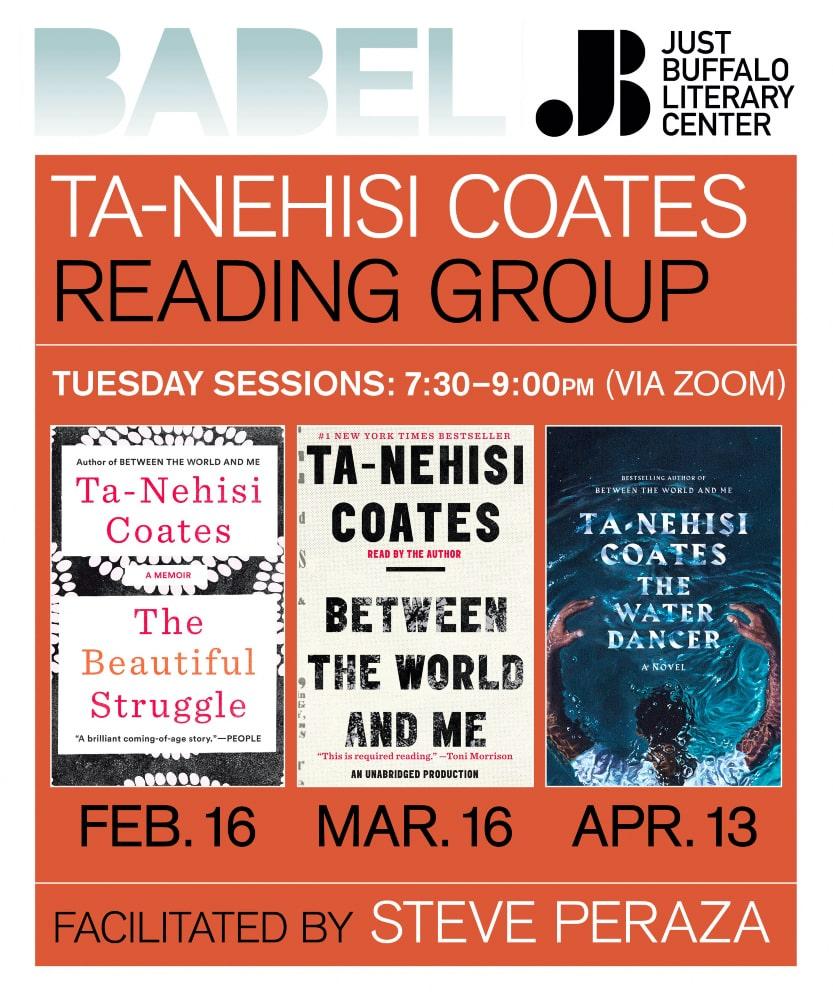 BABEL Reading Group - Ta-Nehisi Coates - 2021 - Just Buffalo Literary Center