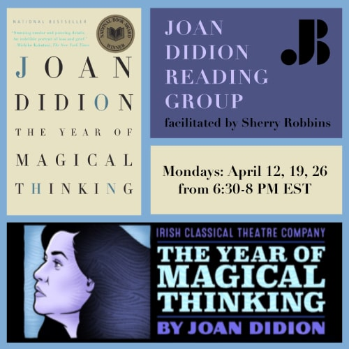 Joan Didion Reading Group - Adult Writing Workshop - April 12 2021 - Just Buffalo Literary Center - Buffalo NY