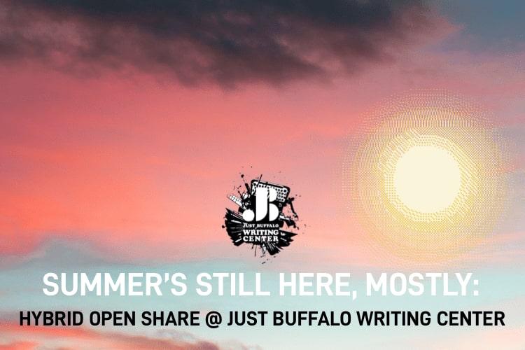 Youth Writing Workshop - August 10 2021 - Just Buffalo Literary Center - Buffalo NY
