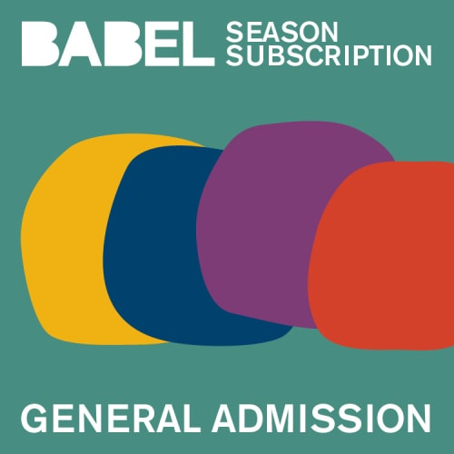 BABEL General Admission Season Subscriptions - 2021-2022 - Just Buffalo Literary Center