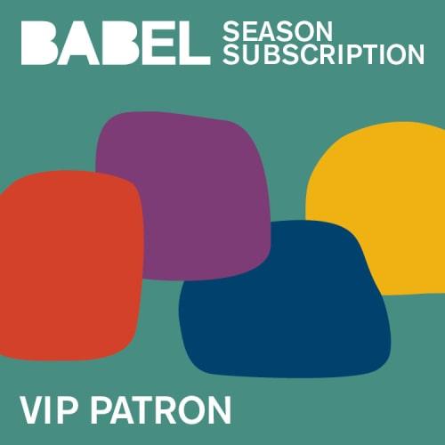 BABEL Patron Season Subscriptions - 2021-2022 - Just Buffalo Literary Center
