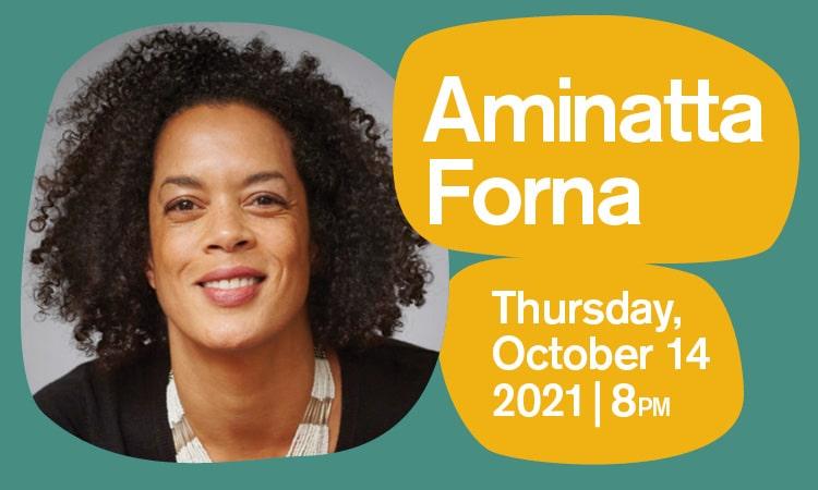 BABEL - Aminatta Forna - October 14 2021 - Just Buffalo Literary Center