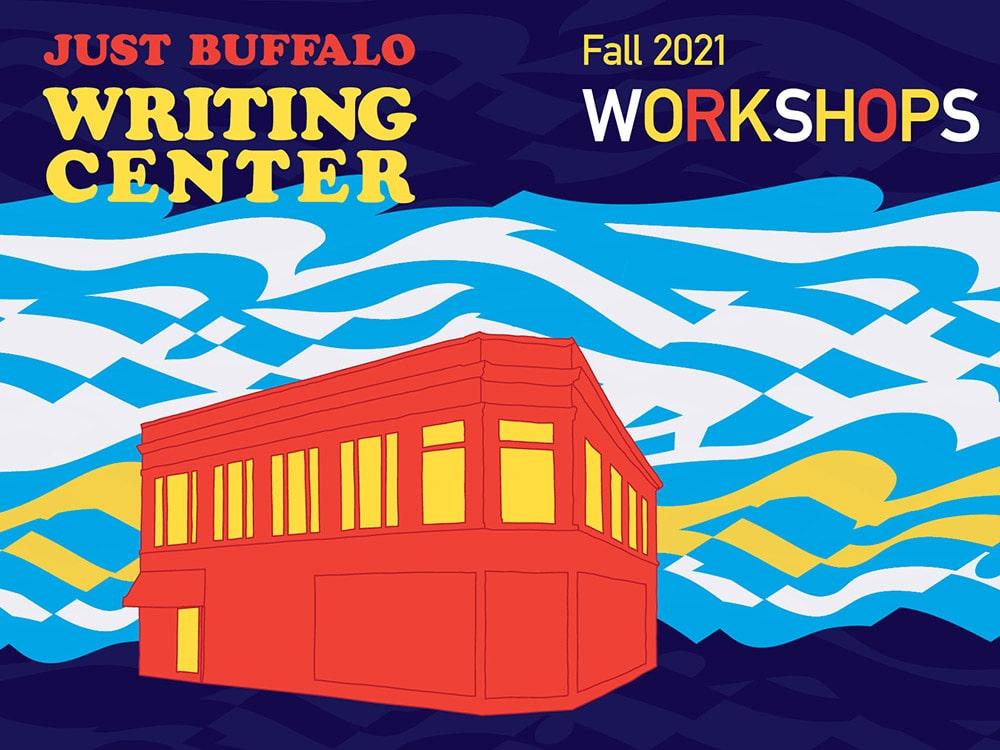 Just Buffalo Writing Center Fall 2021
